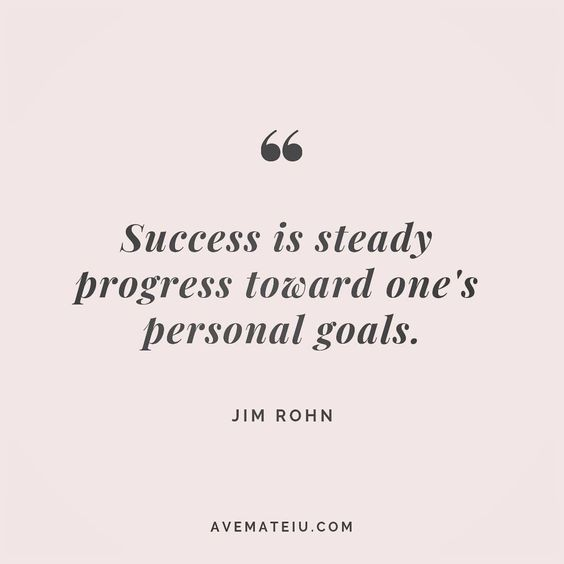 Success is steady progress toward one's personal goals. Jim Rohn Quote 103 😏😎🔝•••#quote #quotes #quoteoftheday #quotesaboutlife #motivation #inspiration #instaquotes #quotesgram #quotestags #motivational #wisdomquotes #motivationalquotes #inspirational #inspirationalquotes #inspirationoftheday #positive #life #success #faithquotes #successquotes #confidencequotes #happyquotes #positivequotes #quotestoliveby #instadaily #strengthquotes #encouragementquotes #lovequotes #goodvibes #avemateiuquot