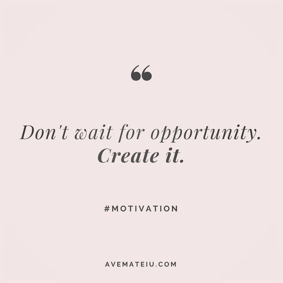 Don't wait for opportunity. Create it. Quote 11😎🔝•••#quote #quotes #quoteoftheday #qotd #motivation #inspiration #instaquotes #quotesgram #quotestags #motivational #inspo #motivationalquotes #inspirational #inspirationalquotes #inspirationoftheday #positive #life #succes #blogger #blog #confidence #happy #beautiful #lyrics #instadaily #bestoftheday #pretty #lovequotes #goodvibes