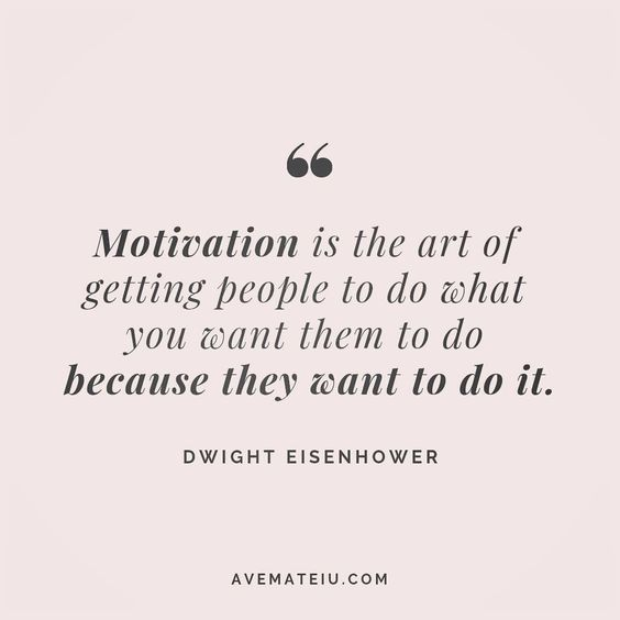Motivation is the art of getting people to do what you want them to do because they want to do it. Dwight Eisenhower Quote 119 😏😎🔝•••#quote #quotes #quoteoftheday #quotesaboutlife #selfdetermination #entrepreneurquotes #successmindset #quotesgram #quotestags #motivational #wisdomquotes #motivationalquotes #inspirational #inspirationalquotes #inspirationoftheday #goalsetting #entrepreneurlife #successquotes #faithquotes #successfulquotes #confidencequotes #happyquotes #positivequotes #quotesto