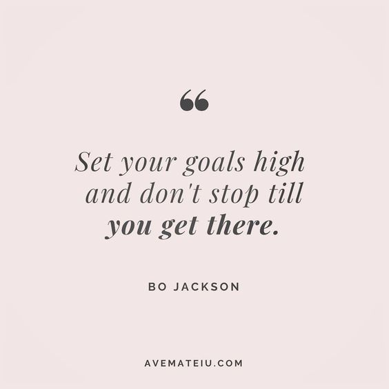 Set your goals high and don't stop till you get there. Bo Jackson Quote 20 😏😎🔝•••#quote #quotes #quoteoftheday #qotd #motivation #inspiration #instaquotes #quotesgram #quotestags #motivational #inspo #motivationalquotes #inspirational #inspirationalquotes #inspirationoftheday #positive #life #succes #blogger #blog #confidence #happy #beautiful #lyrics #instadaily #bestoftheday #quotes #lovequotes #goodvibes