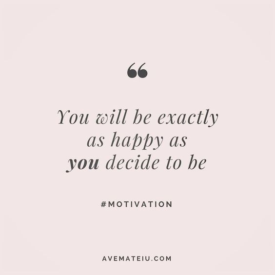 You will be exactly as happy as you decide to be. Quote 2 💪•••#quote #quotes #quoteoftheday #qotd #motivation #inspiration #instaquotes #quotesgram #quotestags #motivational #inspo #motivationalquotes #inspirational #inspirationalquotes #inspirationoftheday #positive #life #succes #blogger #blog #confidence #happy #beautiful #lyrics #instadaily #bestoftheday #pretty #lovequotes #goodvibes
