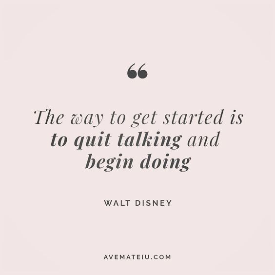 The way to get started is to quit talking and begin doing. Walt Disney Quote 25 😏😎🔝•••#quote #quotes #quoteoftheday #qotd #motivation #inspiration #instaquotes #quotesgram #quotestags #motivational #inspo #motivationalquotes #inspirational #inspirationalquotes #inspirationoftheday #positive #life #succes #blogger #blog #confidence #happy #beautiful #lyrics #instadaily #bestoftheday #quotes #lovequotes #goodvibes