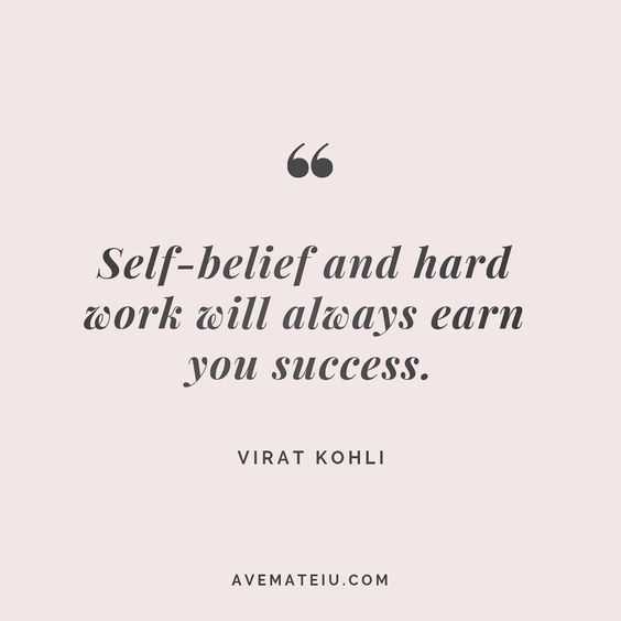Self-belief and hard work will always earn you success. Virat Kohli Quote 35 😏😎🔝•••#quote #quotes #quoteoftheday #qotd #motivation #inspiration #instaquotes #quotesgram #quotestags #motivational #inspo #motivationalquotes #inspirational #inspirationalquotes #inspirationoftheday #positive #life #succes #blogger #successquotes #confidence #happy #beautiful #lyrics #instadaily #bestoftheday #quotes #lovequotes #goodvibes