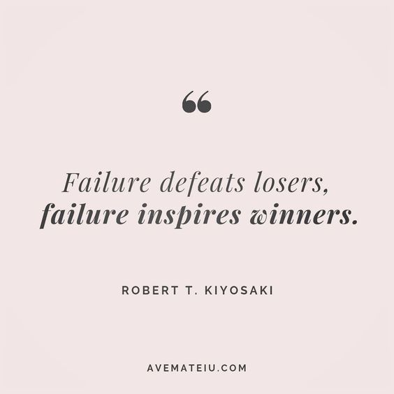 Failure defeats losers, failure inspires winners. Robert T. Kiyosaki Quote 66😏😎🔝•••#quote #quotes #quoteoftheday #qotd #motivation #inspiration #instaquotes #quotesgram #quotestags #motivational #inspo #motivationalquotes #inspirational #inspirationalquotes #inspirationoftheday #positive #life #succes #blogger #successquotes #confidence #happy #beautiful #lyrics #instadaily #bestoftheday #quotes #lovequotes #goodvibes