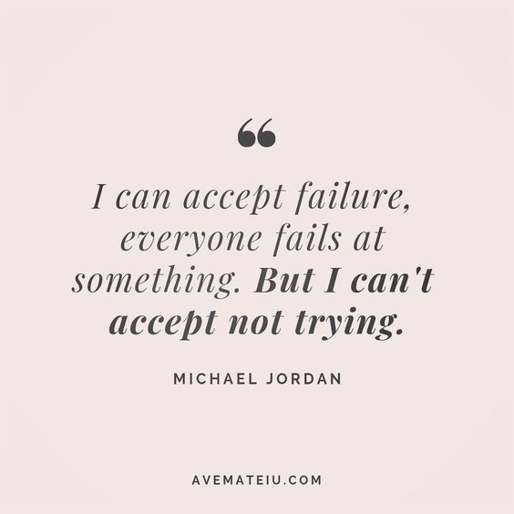 I can accept failure, everyone fails at something. But I can't accept not trying. Michael Jordan Quote 78😏😎🔝 • • • #quote #quotes #quoteoftheday #qotd #motivation #inspiration #instaquotes #quotesgram #quotestags #motivational #inspo #motivationalquotes #inspirational #inspirationalquotes #inspirationoftheday #positive #life #succes #blogger #successquotes #confidence #happy #beautiful #lyrics #instadaily #bestoftheday #quotes #lovequotes #goodvibes