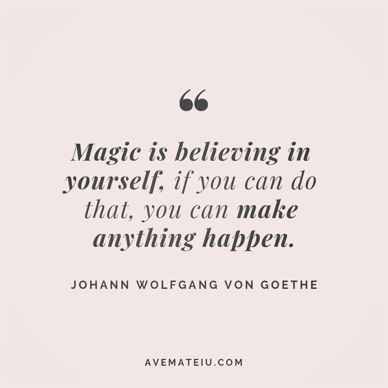 Magic is believing in yourself, if you can do that, you can make anything happen. Johann Wolfgang Von Goethe Quote 79😏😎🔝•••#quote #quotes #quoteoftheday #qotd #motivation #inspiration #instaquotes #quotesgram #quotestags #motivational #inspo #motivationalquotes #inspirational #inspirationalquotes #inspirationoftheday #positive #life #succes #blogger #successquotes #confidence #happy #beautiful #lyrics #instadaily #bestoftheday #quotes #lovequotes #goodvibes