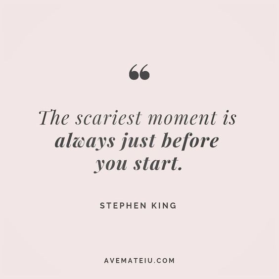 The scariest moment is always just before you start. Stephen King Quote 80😏😎🔝•••#quote #quotes #quoteoftheday #qotd #motivation #inspiration #instaquotes #quotesgram #quotestags #motivational #inspo #motivationalquotes #inspirational #inspirationalquotes #inspirationoftheday #positive #life #succes #blogger #successquotes #confidence #happy #beautiful #lyrics #instadaily #bestoftheday #quotes #lovequotes #goodvibes