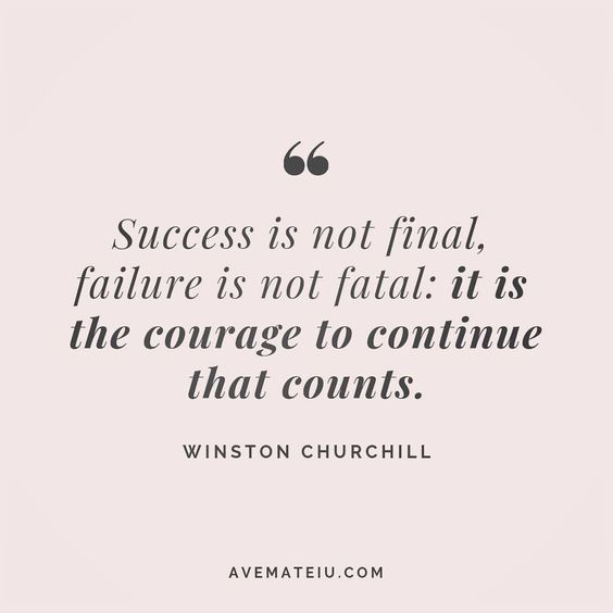 Success is not final, failure is not fatal: it is the courage to continue that counts. Winston Churchill Quote 82 😏😎🔝•••#quote #quotes #quoteoftheday #quotesaboutlife #motivation #inspiration #instaquotes #quotesgram #quotestags #motivational #wisdomquotes #motivationalquotes #inspirational #inspirationalquotes #inspirationoftheday #positive #life #success #faithquotes #successquotes #confidencequotes #happyquotes #positivequotes #quotestoliveby #instadaily #strengthquotes #encouragementquotes