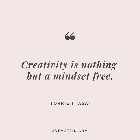 Creativity is nothing but a mindset free. Torrie T. Asai Quote 91 😏😎🔝•••#quote #quotes #quoteoftheday #quotesaboutlife #motivation #inspiration #instaquotes #quotesgram #quotestags #motivational #wisdomquotes #motivationalquotes #inspirational #inspirationalquotes #inspirationoftheday #positive #life #success #faithquotes #successquotes #confidencequotes #happyquotes #positivequotes #quotestoliveby #instadaily #strengthquotes #encouragementquotes #lovequotes #goodvibes #avemateiuquotes