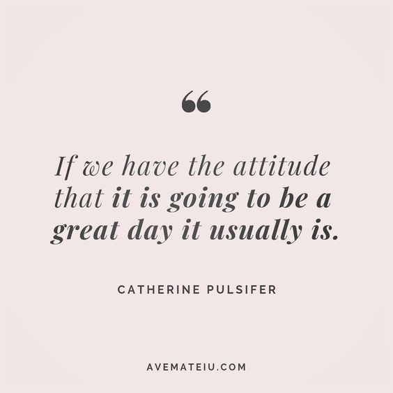 If we have the attitude that it is going to be a great day it usually is. Catherine Pulsifer Quote 129 😏😎🔝•••#quote #quotes #quoteoftheday #quotesaboutlife #selfdetermination #entrepreneurquotes #successmindset #quotesgram #quotestags #motivational #wisdomquotes #motivationalquotes #inspirational #inspirationalquotes #inspirationoftheday #goalsetting #entrepreneurlife #successquotes #faithquotes #successfulquotes #confidencequotes #happyquotes #positivequotes #quotestoliveby #instadaily #stre