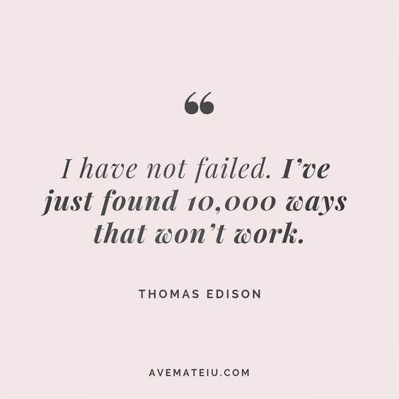 I have not failed, I've just found 10,000 ways that won't work. Thomas Edison Quote 130 😏😎🔝•••#quote #quotes #quoteoftheday #quotesaboutlife #selfdetermination #entrepreneurquotes #successmindset #quotesgram #quotestags #motivational #wisdomquotes #motivationalquotes #inspirational #inspirationalquotes #inspirationoftheday #goalsetting #entrepreneurlife #successquotes #faithquotes #successfulquotes #confidencequotes #happyquotes #positivequotes #quotestoliveby #instadaily #strengthquotes #enc