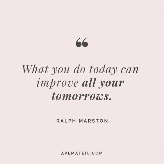 What you do today can improve all your tomorrows. Ralph Marston Quote 133 😏😎🔝•••#quote #quotes #quoteoftheday #qotd #motivation #inspiration #instaquotes #quotesgram #quotestags #motivational #inspo #motivationalquotes #inspirational #inspirationalquotes #inspirationoftheday #positive #life #succes #blogger #successquotes #confidence #happy #beautiful #lyrics #instadaily #bestoftheday #quotes #lovequotes #goodvibes