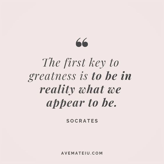 The first key to greatness is to be in reality what we appear to be. Socrates Quote 139 😏😎🔝•••#quote #quotes #quoteoftheday #qotd #motivation #inspiration #instaquotes #quotesgram #quotestags #motivational #inspo #motivationalquotes #inspirational #inspirationalquotes #inspirationoftheday #positive #life #succes #blogger #successquotes #confidence #happy #beautiful #lyrics #instadaily #bestoftheday #quotes #lovequotes #goodvibes
