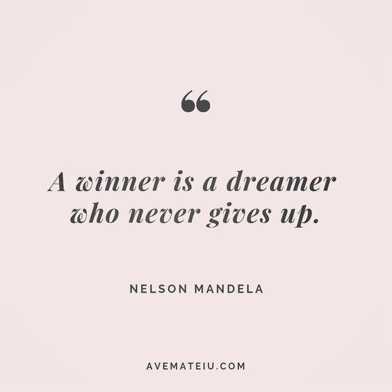 A winner is a dreamer who never gives up. Nelson Mandela Quote 146 😏😎🔝•••#quote #quotes #quoteoftheday #qotd #motivation #inspiration #instaquotes #quotesgram #quotestags #motivational #inspo #motivationalquotes #inspirational #inspirationalquotes #inspirationoftheday #positive #life #succes #blogger #successquotes #confidence #happy #beautiful #lyrics #instadaily #bestoftheday #quotes #lovequotes #goodvibes