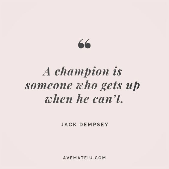 A champion is someone who gets up when he can't. Jake Dempsey Quote 155 😏😎🔝 • • • #quote #quotes #quoteoftheday #qotd #motivation #inspiration #instaquotes #quotesgram #quotestags #motivational #inspo #motivationalquotes #inspirational #inspirationalquotes #inspirationoftheday #positive #life #succes #blogger #successquotes #confidence #happy #beautiful #lyrics #instadaily #bestoftheday #quotes #lovequotes #goodvibes