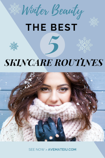 Winter Beauty The Best 5 Skincare Routines