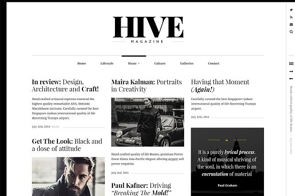 HIVE - A Magazine-Style Theme Hive is a magazine-style theme with clean type, smart layouts and a design flexibility that makes it perfect for publishers of all kinds. Whether you're looking to share your own thoughts, write about your latest findings, or create a scrapbook of photos, videos, quotes, or other content, Hive fits the bill. Buy Now $125