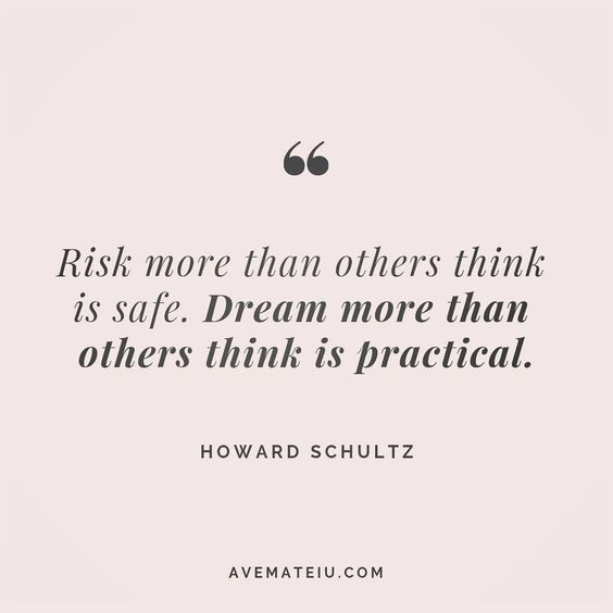 Risk more than others think is safe. Dream more than others think is practical. Howard Schultz Quote 158 😏😎🔝•••#quote #quotes #quoteoftheday #qotd #motivation #inspiration #instaquotes #quotesgram #quotestags #motivational #inspo #motivationalquotes #inspirational #inspirationalquotes #inspirationoftheday #positive #life #succes #blogger #successquotes #confidence #happy #beautiful #lyrics #instadaily #bestoftheday #quotes #lovequotes #goodvibes