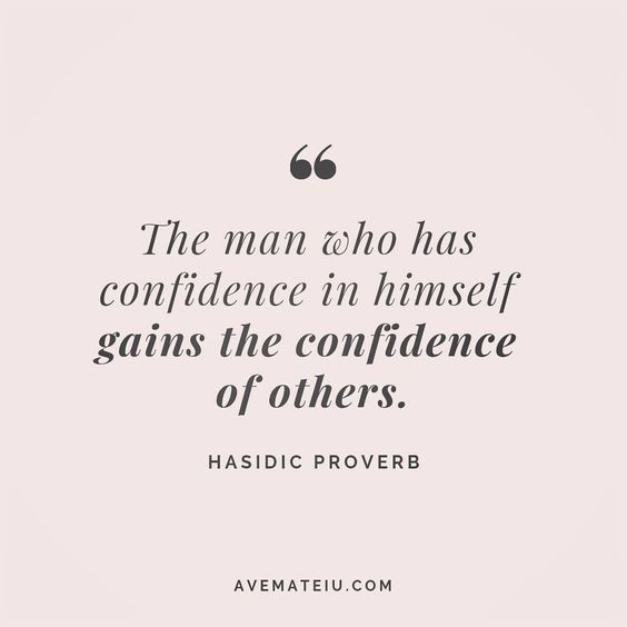 The man who has confidence in himself gains the confidence of others. Hasidic proverb Quote 161 😏😎🔝•••#quote #quotes #quoteoftheday #qotd #motivation #inspiration #instaquotes #quotesgram #quotestags #motivational #inspo #motivationalquotes #inspirational #inspirationalquotes #inspirationoftheday #positive #life #succes #blogger #successquotes #confidence #happy #beautiful #lyrics #instadaily #bestoftheday #quotes #lovequotes #goodvibes
