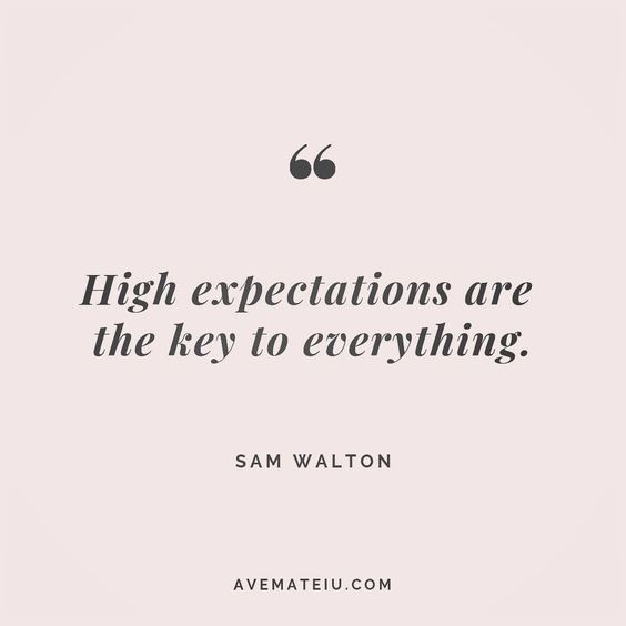 High expectations are the key to everything. Sam Walton Quote 174 😏😎🔝•••#quote #quotes #quoteoftheday #qotd #motivation #inspiration #instaquotes #quotesgram #quotestags #motivational #inspo #motivationalquotes #inspirational #inspirationalquotes #inspirationoftheday #positive #life #succes #blogger #successquotes #confidence #happy #beautiful #lyrics #instadaily #bestoftheday #quotes #lovequotes #goodvibes