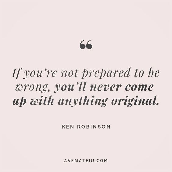 If you're not prepared to be wrong, you'll never come up with anything original. Ken Robinson Quote 177 😏😎🔝•••#quote #quotes #quoteoftheday #qotd #motivation #inspiration #instaquotes #quotesgram #quotestags #motivational #inspo #motivationalquotes #inspirational #inspirationalquotes #inspirationoftheday #positive #life #succes #blogger #successquotes #confidence #happy #beautiful #lyrics #instadaily #bestoftheday #quotes #lovequotes #goodvibes