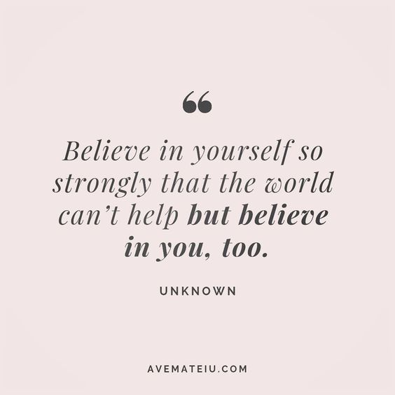 Believe in yourself so strongly that the world can't help but believe in you, too. Unknown Quote 186 😏😎🔝•••#quote #quotes #quoteoftheday #qotd #motivation #inspiration #instaquotes #quotesgram #quotestags #motivational #inspo #motivationalquotes #inspirational #inspirationalquotes #inspirationoftheday #positive #life #succes #blogger #successquotes #confidence #happy #beautiful #lyrics #instadaily #bestoftheday #quotes #lovequotes #goodvibes