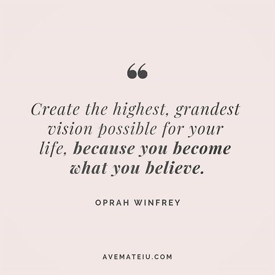 Create the highest, grandest vision possible for your life, because you become what you believe. Oprah Winfrey Quote 211 😏😎🔝• • • #quote #quotes #quoteoftheday #qotd #motivation #inspiration #instaquotes #quotesgram #quotestags #motivational #inspo #motivationalquotes #inspirational #inspirationalquotes #inspirationoftheday #positive #life #succes #blogger #successquotes #confidence #happy #beautiful #lyrics #instadaily #bestoftheday #quotes #lovequotes #goodvibes