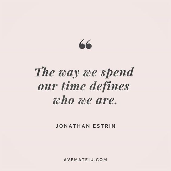 The way we spend our time defines who we are. Jonathan Estrin Quote 212 😏😎🔝 • • • #quote #quotes #quoteoftheday #qotd #motivation #inspiration #instaquotes #quotesgram #quotestags #motivational #inspo #motivationalquotes #inspirational #inspirationalquotes #inspirationoftheday #positive #life #succes #blogger #successquotes #confidence #happy #beautiful #lyrics #instadaily #bestoftheday #quotes #lovequotes #goodvibes
