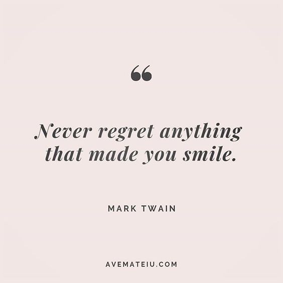 Never regret anything that made you smile. Mark Twain Quote 222 😏😎🔝• • • #quote #quotes #quoteoftheday #qotd #motivation #inspiration #instaquotes #quotesgram #quotestags #motivational #inspo #motivationalquotes #inspirational #inspirationalquotes #inspirationoftheday #positive #life #succes #blogger #successquotes #confidence #happy #beautiful #lyrics #instadaily #bestoftheday #quotes #lovequotes #goodvibes