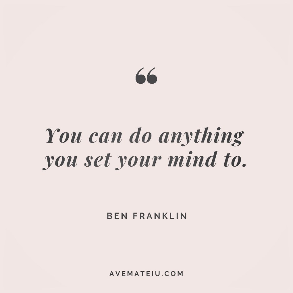 You can do anything you set your mind to. Ben Franklin Quote 242 😏😎 More quotes on avemateiu.com/quotes 🔝 • • • #MotivationalQuoteOfTheDay #quote #quotes #quoteoftheday #qotd #motivation #inspiration #instaquotes #quotesgram #quotestags #motivational #inspo #motivationalquotes #inspirational #inspirationalquotes #inspirationoftheday #positivequotes #lifequotes #success #leadershipquote #successquotes #confidence #happinessquotes #deepquotes #instadaily #bestoftheday #lovequotes #goodvibes #beautifulwords #wisdomquotes