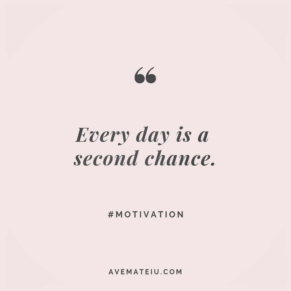Every day is a second chance. Quote 244 😏😎 More quotes on avemateiu.com/quotes 🔝 • • • #MotivationalQuoteOfTheDay #quote #quotes #quoteoftheday #qotd #motivation #inspiration #instaquotes #quotesgram #quotestags #motivational #inspo #motivationalquotes #inspirational #inspirationalquotes #inspirationoftheday #positivequotes #lifequotes #success #leadershipquote #successquotes #confidence #happinessquotes #deepquotes #instadaily #bestoftheday #lovequotes #goodvibes #beautifulwords #wisdomquotes