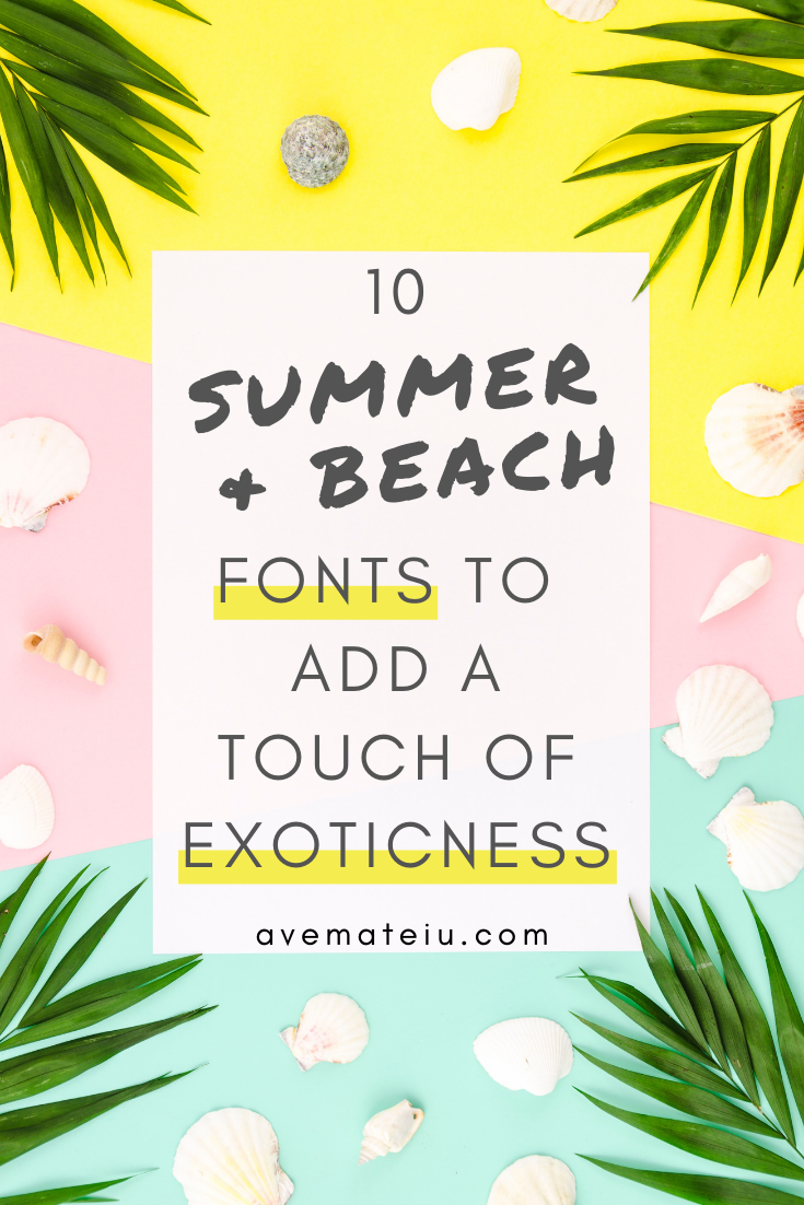 10 Summer and Beach Fonts to Add a Touch of Exoticness - Art, Fonts and Calligraphy, Typography, Handwritten Fonts, Alphabet Fonts, Free Fonts, Script Fonts, Modern Fonts, Cursive Fonts, Design Fonts, Rustic Fonts, Calligraphy Fonts, Simple Fonts, Serif Fonts, Elegant Fonts, Professional Fonts, Beautiful Fonts