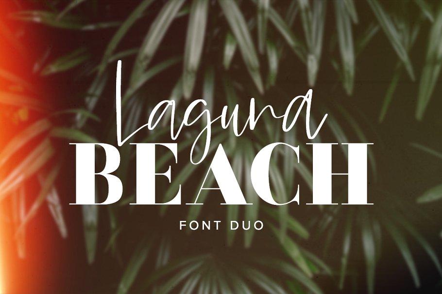 Laguna Beach Font Duo - Art, Fonts and Calligraphy, Typography, Handwritten Fonts, Alphabet Fonts, Free Fonts, Script Fonts, Modern Fonts, Cursive Fonts, Design Fonts, Rustic Fonts, Calligraphy Fonts, Simple Fonts, Serif Fonts, Elegant Fonts, Professional Fonts, Beautiful Fonts