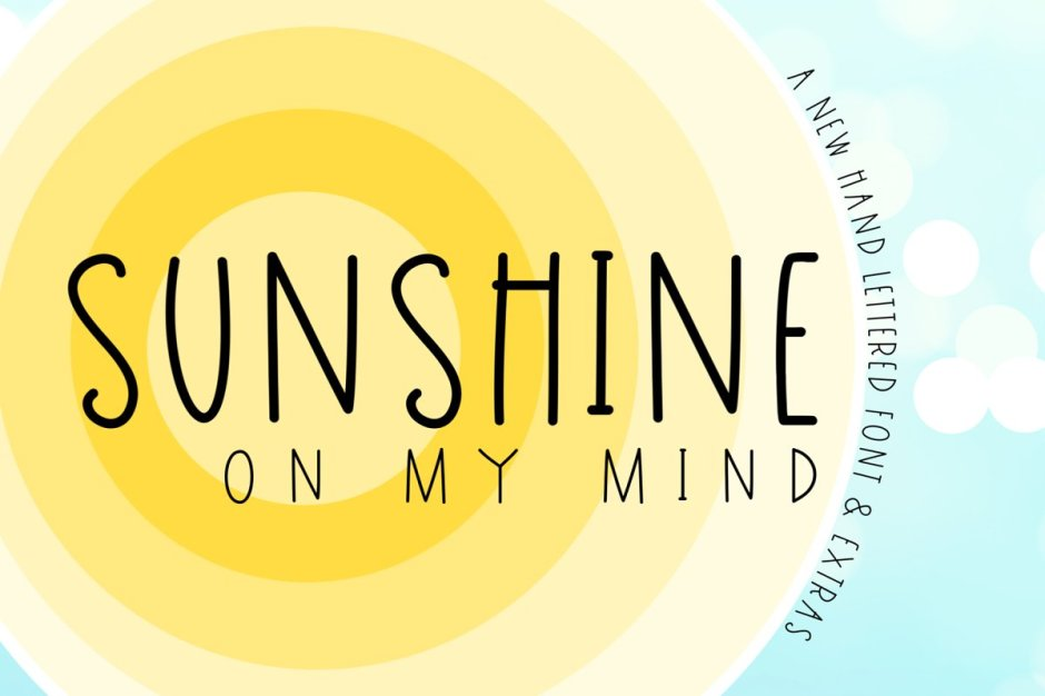 Sunshine on My Mind & Extras - Art, Fonts and Calligraphy, Typography, Handwritten Fonts, Alphabet Fonts, Free Fonts, Script Fonts, Modern Fonts, Cursive Fonts, Design Fonts, Rustic Fonts, Calligraphy Fonts, Simple Fonts, Serif Fonts, Elegant Fonts, Professional Fonts, Beautiful Fonts