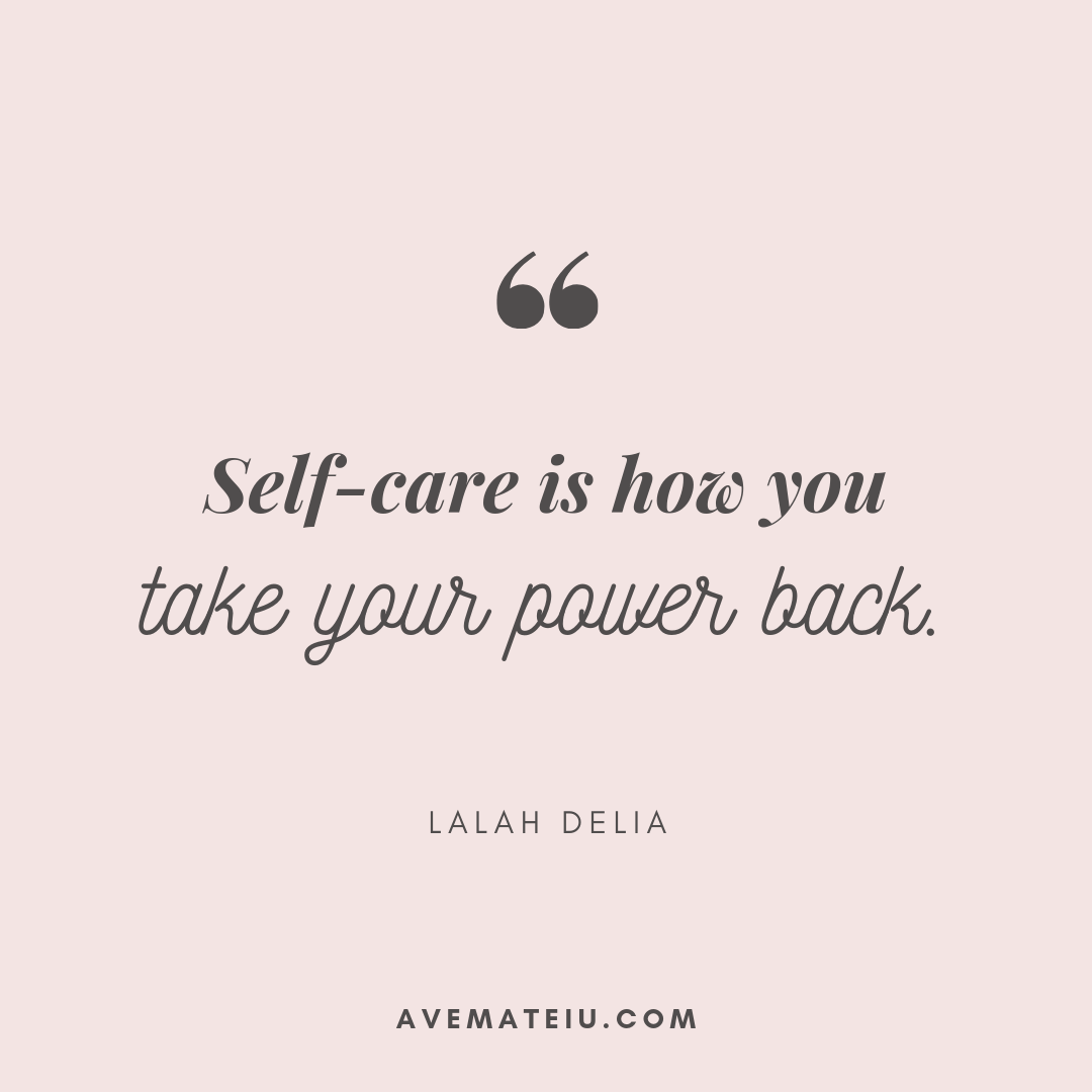 Self-care is how you take your power back. - Lalah Delia Quote 389 - Motivational Quotes, Deep Quotes, Love Quotes, To live by Quotes, Inspirational Quotes, Positive Quotes, About Strength Quotes, Life Quotes, Confidence Quotes, Happy Quotes, Success Quotes, Faith Quotes, Encouragement Quotes, Wisdom Quotes https://avemateiu.com/quotes/