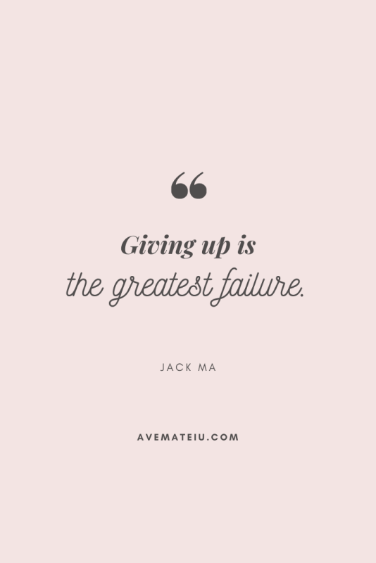 Giving up is the greatest failure. - Jack Ma Motivational Quote Of The Day - August 12, 2019 - beautiful words, deep quotes, happiness quotes, inspirational quotes, leadership quote, life quotes, motivational quotes, positive quotes, success quotes, wisdom quotes