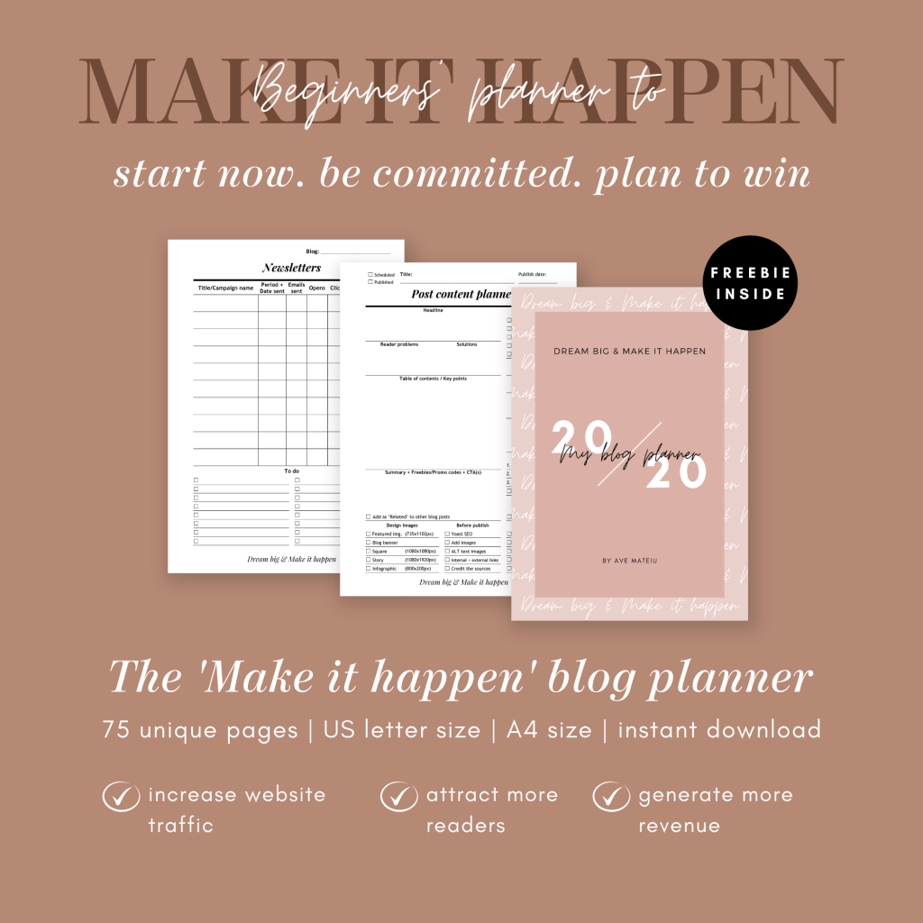 The Make It Happen Blog Planner - ave mateiu designs, bloggers get social, blogging community, blogging tips, blog planner, blog post planner, blog success, build your blog, etsy seller, etsy sellers, new blog, new blogger, planner community